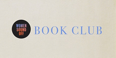 Women Sound Off: Book Club [Discussion + Happy Hour] tickets