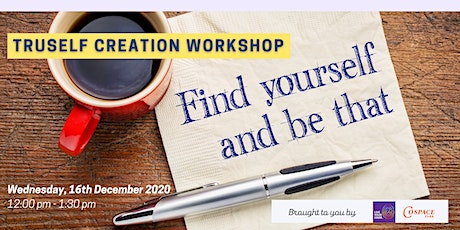 TrueSelf Creation Workshop (Online Session) tickets