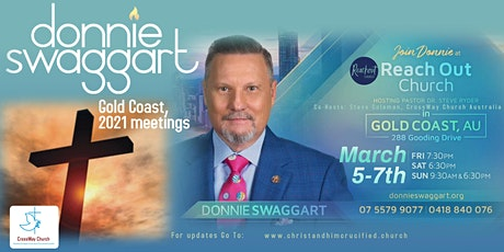 DONNIE SWAGGART MEETINGS - GOLD COAST, AUSTRALIA March 5th - 7th, 2021 tickets