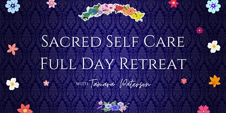 Sacred Self Care Full Day Retreat tickets