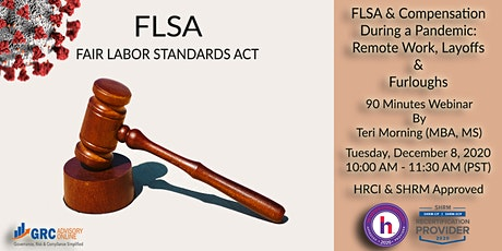 FLSA and Compensation During a Pandemic: Remote Work, Layoffs and Furloughs tickets