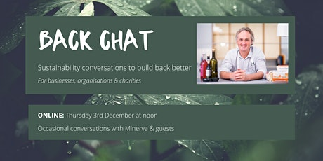 Back Chat - Sustainability conversations to build back better tickets