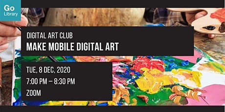 Make Mobile Digital Art | Digital Art Club tickets