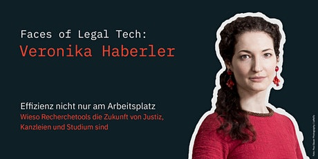 Faces of Legal Tech: Veronika Haberler Tickets