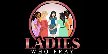Ladies Who Pray Virtual Fall Gathering 2020 tickets