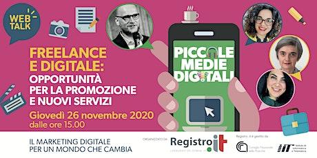 Freelance e Digitale: opportunità per la promozione e nuovi servizi biglietti
