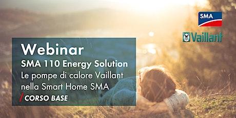 SMA 110 Energy Solution – Le pompe di calore Vaillant nella Smart Home SMA biglietti