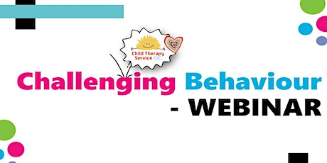 Managing Challenging Behaviour - WEBINAR tickets