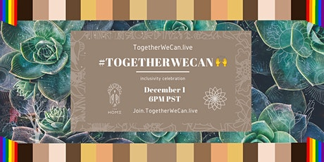 #TogetherWeCan tickets