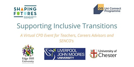 Supporting Inclusive Transitions - Virtual CPD Event tickets