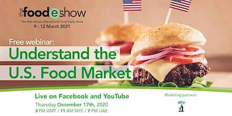 Understand the U.S Food Market tickets