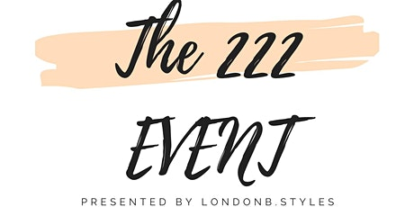 The 222 Event tickets