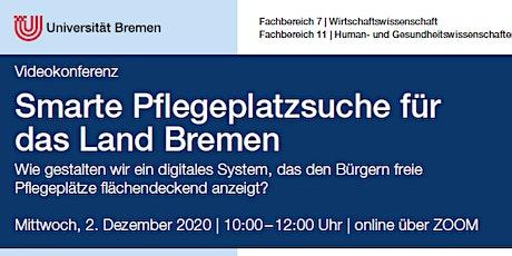 Smarte Pflegeplatzsuche für das Land Bremen Tickets