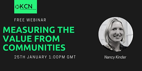 Measuring the value from Communities -  Free Webinar tickets