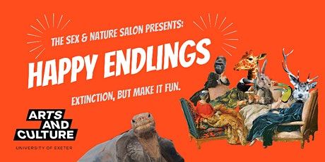 Sex and Nature Salon: Happy Endlings tickets