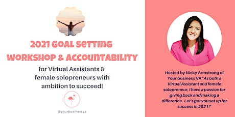 2021 Goal Setting Workshop & Accountability Sessions tickets