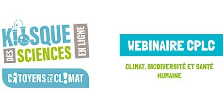 Conférence-Débats : Climat, biodiversité et santé humaine billets