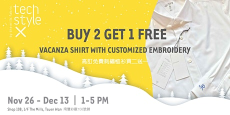 Buy 2 Get 1 Free Vacanza Shirt With Customized Embroidery 高訂免費刺繡恤衫買二送一 tickets