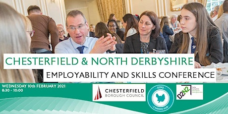 Chesterfield & North Derbyshire Employability & Skills Conference 2021 tickets