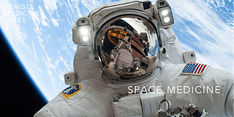 Remote Medicine Lates - 'Space Medicine' tickets