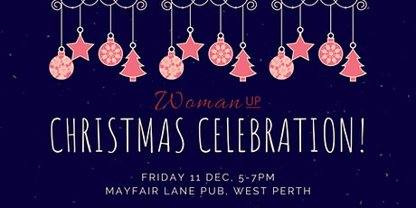 WOMAN UP Christmas Celebration! tickets