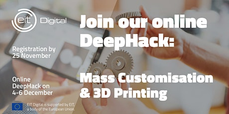 Mass Customization & 3D Printing DeepHack tickets
