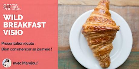 Wild Breakfast - Présentation Ecole/Formation EN VISIO billets
