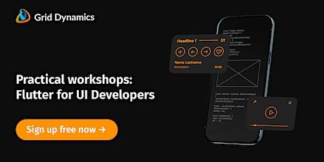 Workshops: Flutter for UI Developers tickets