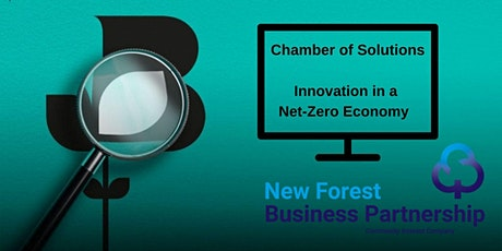 New Forest Chamber of Solutions - Innovation in a net-zero economy tickets
