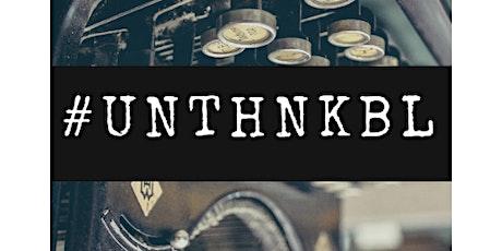 #UNTHNKBL LIVE - Getting Over Digital (To Make Real Transformation Happen) tickets