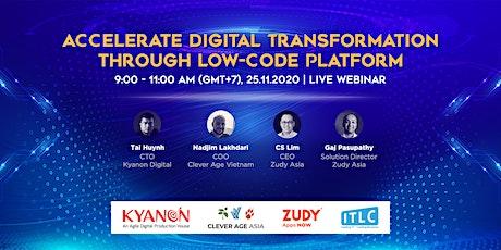 Accelerate Digital Transformation through Low-Code Platform 2020 tickets
