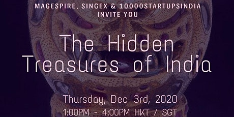 MaGESpire, SingEx & 10000Startups India: The Hidden Treasures of India tickets