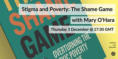 Stigma and Poverty: The Shame Game tickets