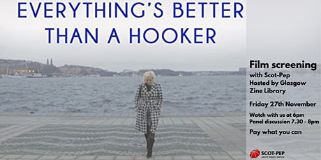 Everything's Better than a Hooker + SCOT-PEP Panel tickets