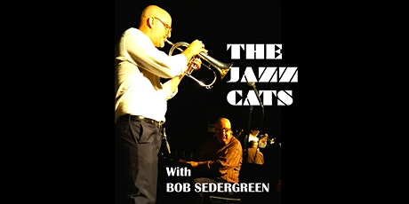 The Jazz Cats with Bob Sedergreen at The Main Bar tickets