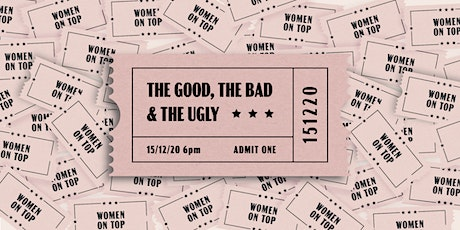 2020: The Good, The Bad and The Ugly tickets