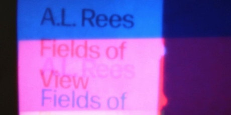 BOOK LAUNCH: A.L. Rees's Fields of View: Film, Art and Spectatorship tickets