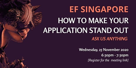 EF Singapore   How To Make Your EF Application Stand Out tickets