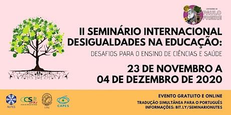II Seminário Internacional Desigualdades na Educação bilhetes