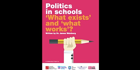 Politics in schools - what exists and what works? - Report Launch tickets
