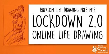 Lockdown 2.0 - Online Life Drawing tickets