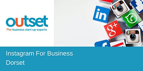 Instagram for Business - Outset StartUp Dorset tickets