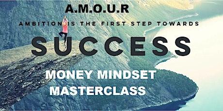 A.M.O.U.R Money Mindset Masterclass tickets
