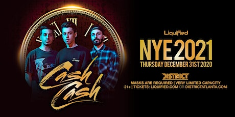 NYE w/ CASH CASH | Thursday December 31st 2020 |  District Atlanta tickets