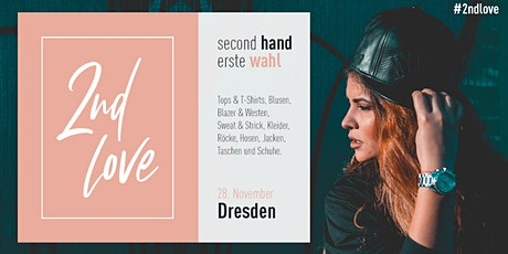 Second Love - Dresden Tickets