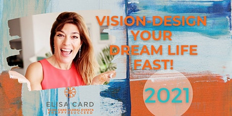 2021 CREATE A LIFE YOU TOTALLY LOVE! NOW! Online Workshop tickets