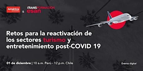 Reactivación de los sectores turismo y entretenimiento post Covid -19 entradas