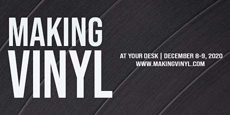 'Making Vinyl' A Virtual Event With A Physical Feel tickets