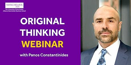 Original Thinking Webinar - Panos Constantinides Tickets