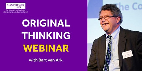 Original Thinking Webinar - Bart van Ark tickets